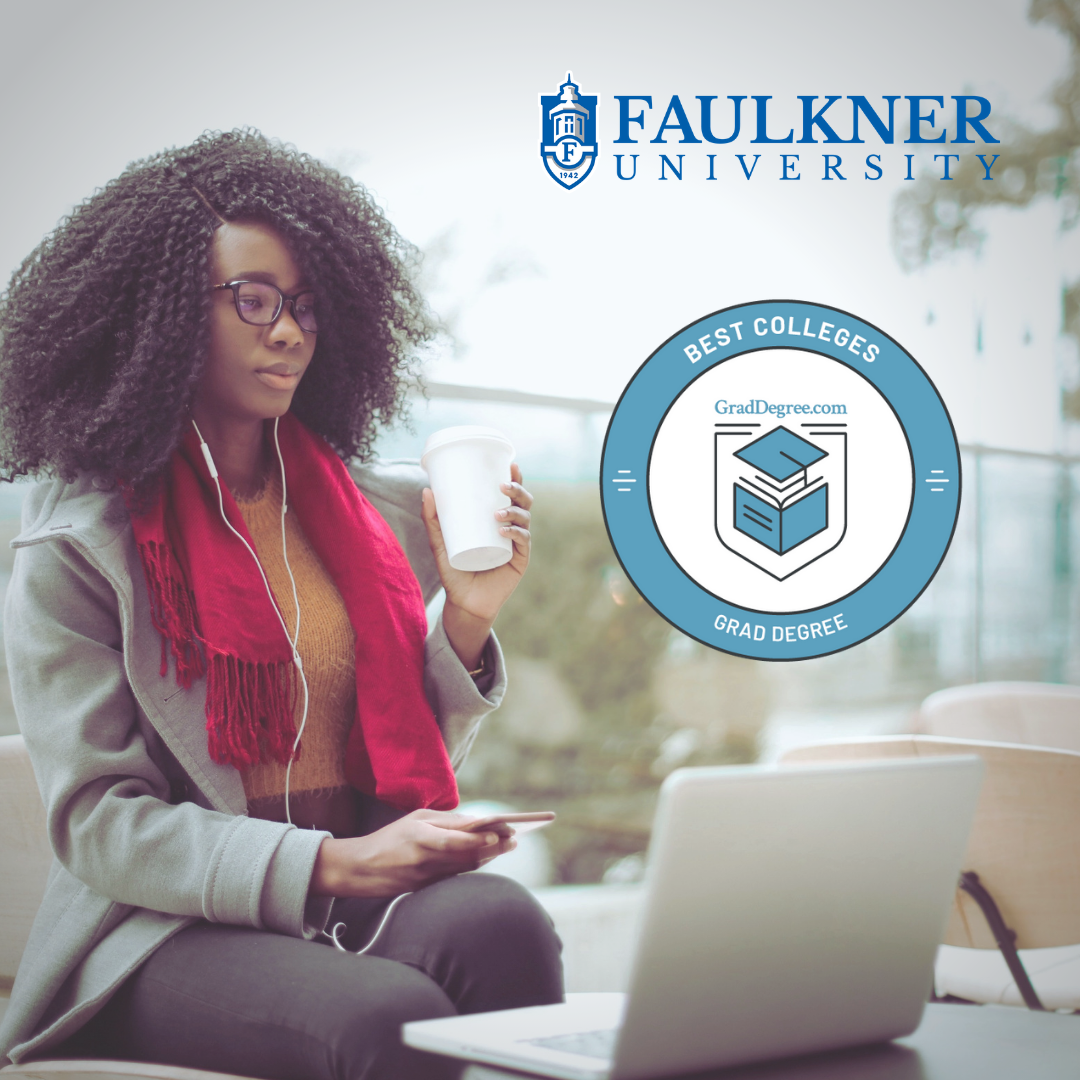 GradDegree.com logo advertisement. Faulkner University recently clinched the top spots in five different categories for having the most popular online liberal arts and sciences and humanities degrees along with graduate and doctoral liberal arts programs according to a new 2021 report by GradDegree.com.