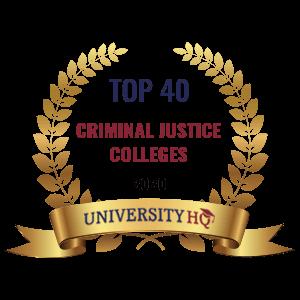 Top 40 Criminal Justice Colleges 2020 University HQ badge